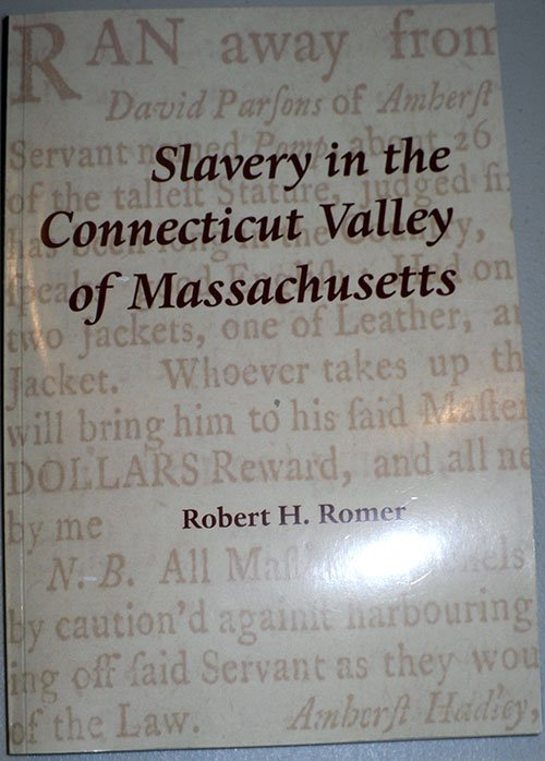 Slavery in the Ct. Valley of MA-book